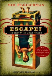 Escape!: The Story of the Great Houdini by Sid Fleischman