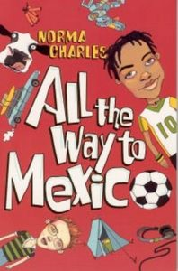 All the Way to Mexico by Norma M. Charles