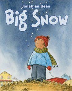 Big Snow by Jonathan Bean