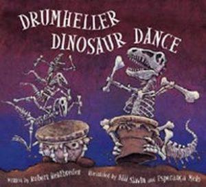 Drumheller Dinosaur Dance by Robert Heidbreder
