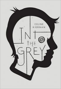 Into the Grey by Celine Kiernan