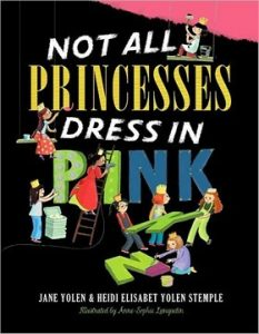 NotAll Princesses Wear Pink by Jane Yolen