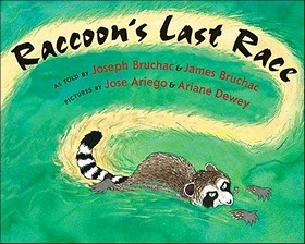 Raccoon's Last Race: A Traditional Abenaki Story by Joseph Bruchac