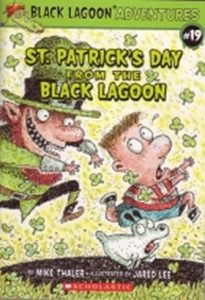 St. Patrick's Day From the Black Lagoon by Mike Thaler