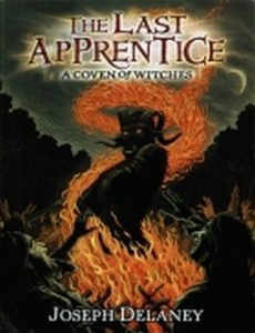 The Last Apprentice: A Coven of Witches by Joseph Delaney