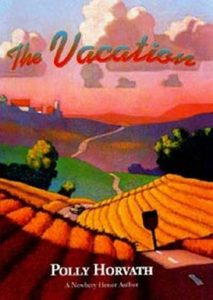 The Vacation by Polly Horvath