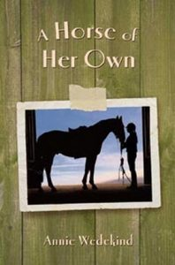 A Horse of Her Own by Annie Wedekind