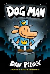 Dog Man by Dave Pilkey