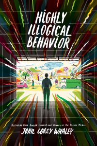 Highly Illogical Behavior by John Corey Whatley