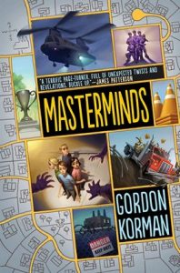 Masterminds by Gordon Kormon