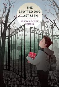 The Spotted Dog Last Seen by Jessica Scott Kerrin