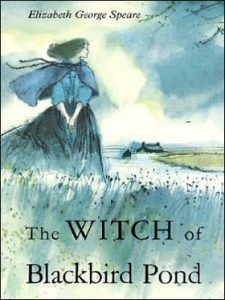 The Witch of Blackbird Pond by Elizabeth Speare