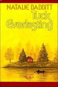 Tuck Everlasting by Natalie Babbit