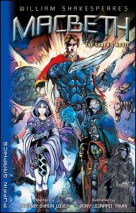 WIlliam Shakespeare's Macbeth: The Graphic Novel by Arthur Byron Cover