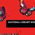 Love for Libraries — Celebrating National Library Week