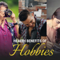 Featured Article: Health Benefits of Hobbies