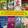 Thematic Reading List: 10 Christmas-themed Books for Middle Grade Readers