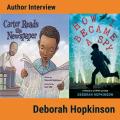 Author Interview: Deborah Hopkinson
