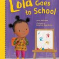 Book Review: Lola Goes to School