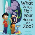 Book Review: What Do You Do If Your House is a Zoo?