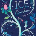 Book Review: The Ice Garden
